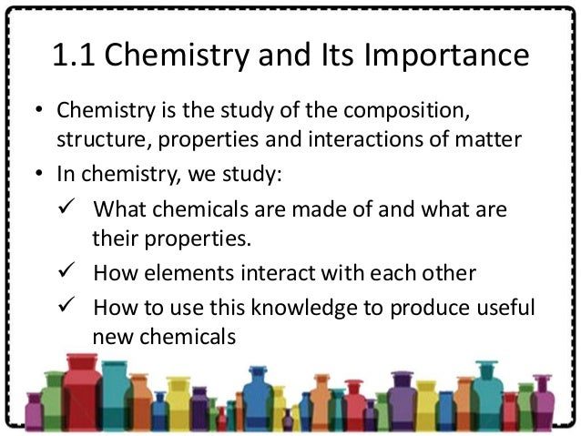 The importance of chemistry