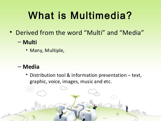 Chapter 1 : INTRODUCTION TO MULTIMEDIA Slide 2