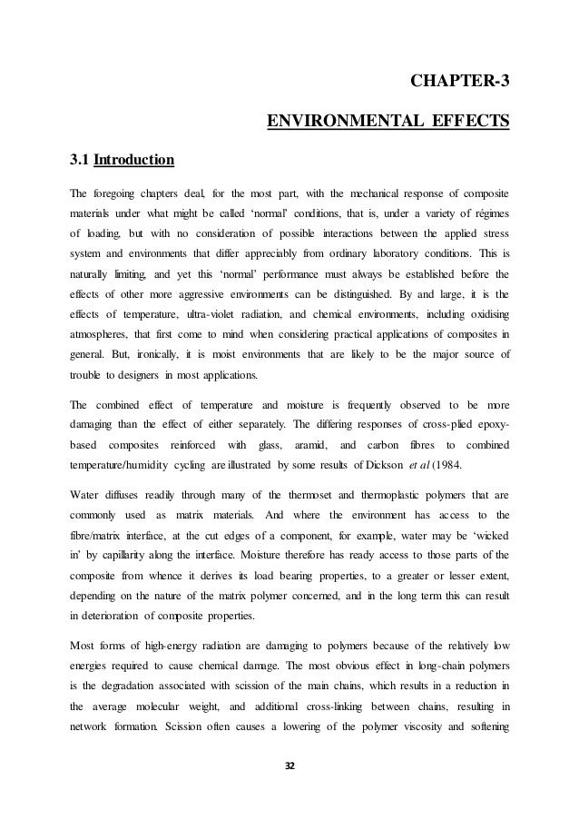 32 CHAPTER-3 ENVIRONMENTAL EFFECTS 3.1 Introduction The foregoing chapters deal, for the most part, with the mechanical re...