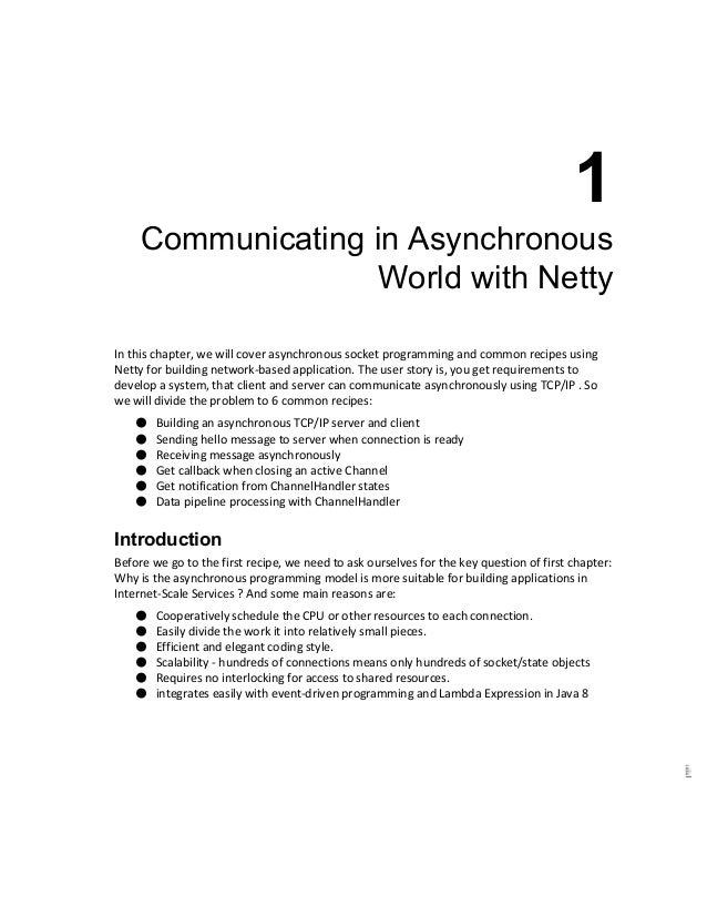 1  Communicating in Asynchronous  World with Netty  In this chapter, we will cover asynchronous socket programming and c...