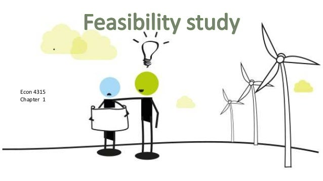 feasibility study on restaurant chapter 1 A feasibility study also addresses such important issues as where (and how) the business will operate if done properly, your feasibility will provide in-depth details about all the various components of your business in order to determine if it can succeed.