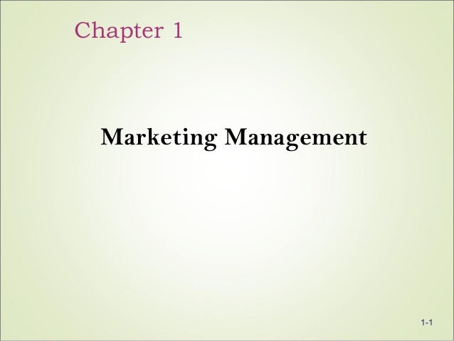 Chapter 1 Marketing Management 1-1