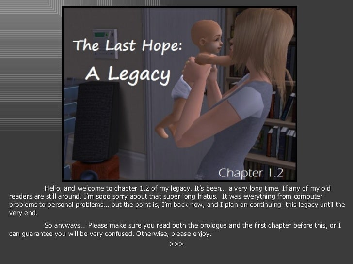 Hello, and welcome to chapter 1.2 of my legacy. It's been… a very long time. If any of my old readers are still around, I'...