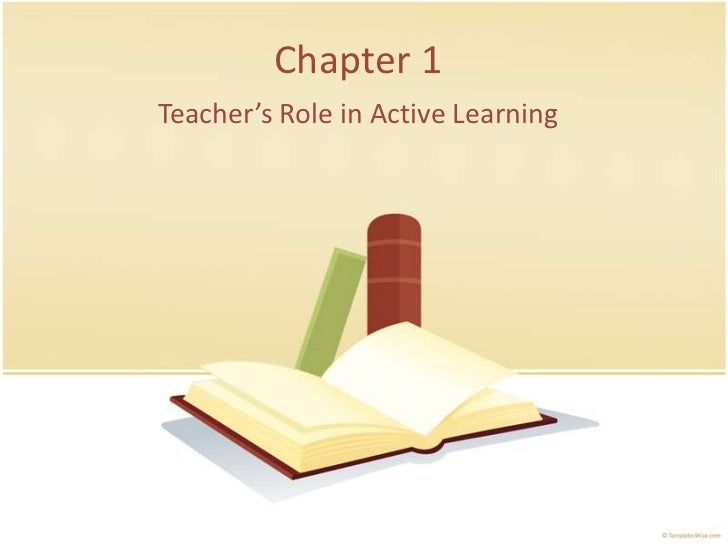 Chapter 1Teacher's Role in Active Learning