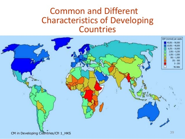 Construction management in developing countries lecture 1 33 32 common and different characteristics of developing countries sciox Images