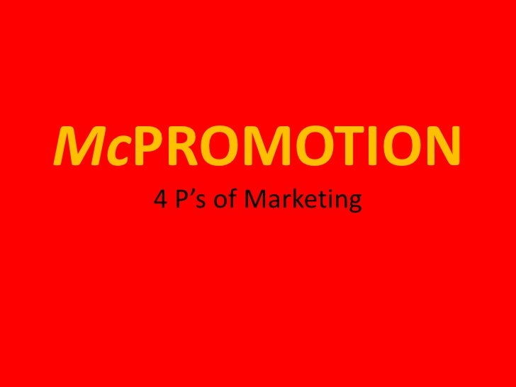 McPROMOTION4 P's of Marketing<br />