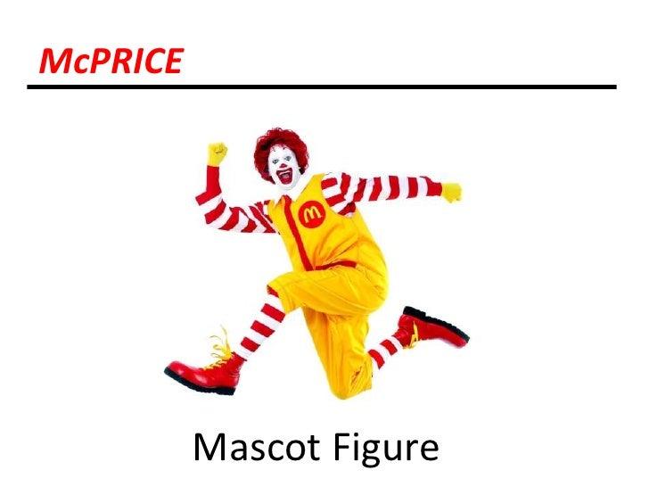 McPRICE<br />Mascot Figure<br />