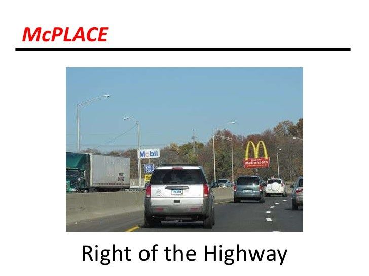 McPLACE<br />Right of the Highway<br />