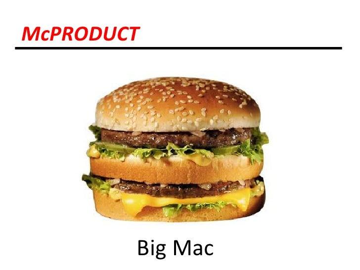 McPRODUCT<br />Big Mac<br />