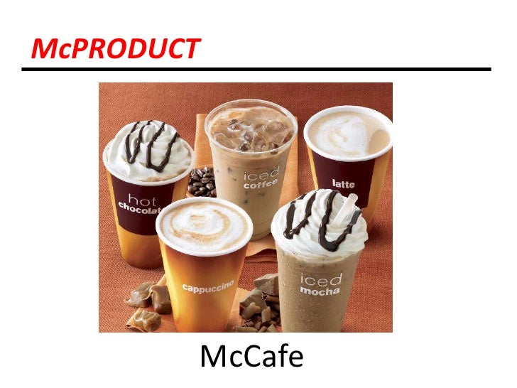 McPRODUCT<br />McCafe<br />