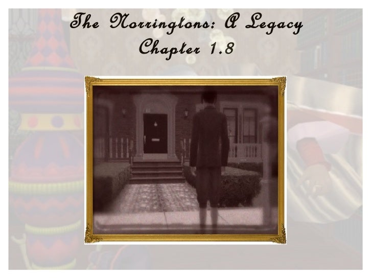 The Norringtons: A Legacy Chapter 1.8