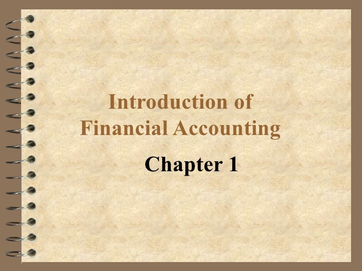 Introduction ofFinancial Accounting      Chapter 1