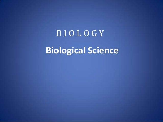 Biological Science B I O L O G Y