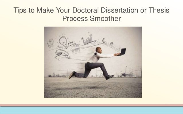 Doctoral dissertation process