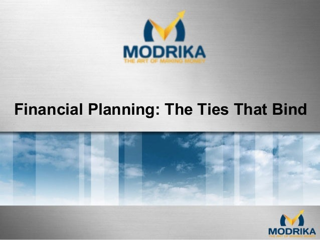 Financial Planning: The Ties That Bind