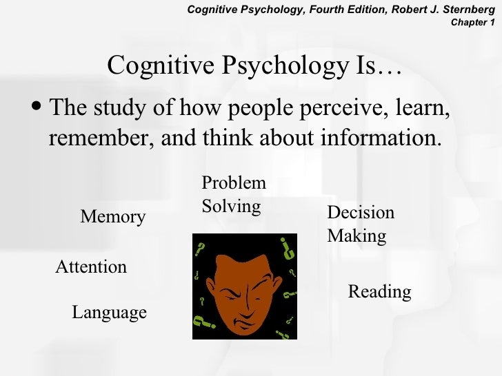 introduction to cognitive psychology Books shelved as cognitive-psychology: how the mind works by steven pinker, thinking, fast and slow by daniel kahneman, blink: the power of thinking with.