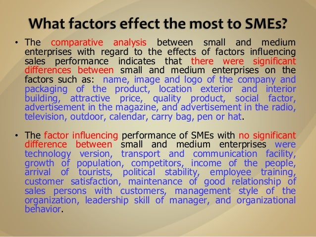 sme problems Marketing problems and the performance of selected small and medium enterprises (smes) in southern senatorial district of cross river state, nigeria.