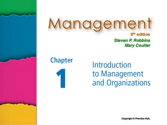 8th edition Steven P. Robbins Mary Coulter  Copyright © Prentice Hall,