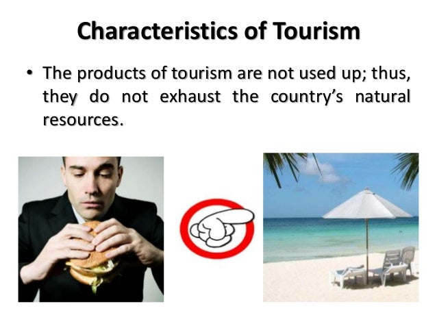 the characteristics of tourism products 11 tourism products 4 12 tourism resources of india 11 13 climate tourism products of india objectives to study the vast tourist resources of india production sharing identical characteristics.