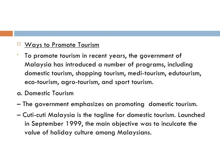 how to promote domestic tourism among malaysians essay