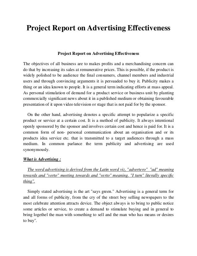 Project Report on Advertising Effectiveness                    Project Report on Advertising EffectivenessThe objectives o...