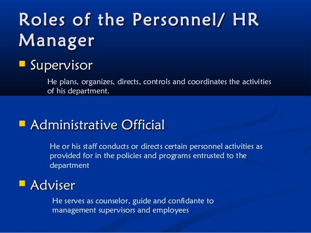 role and purpose of human resource management Human resources management encompasses many key functions within an organization, with ultimate responsibility for management of staffing, benefits, compensation, employee relations and training.