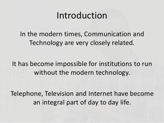 introduction of modern technology