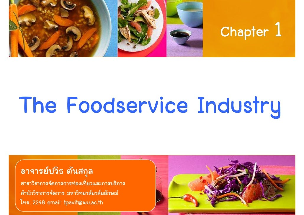 Chapter 1    The Foodservice Industry  . 2248 email: tpavit@wu.ac.th          1