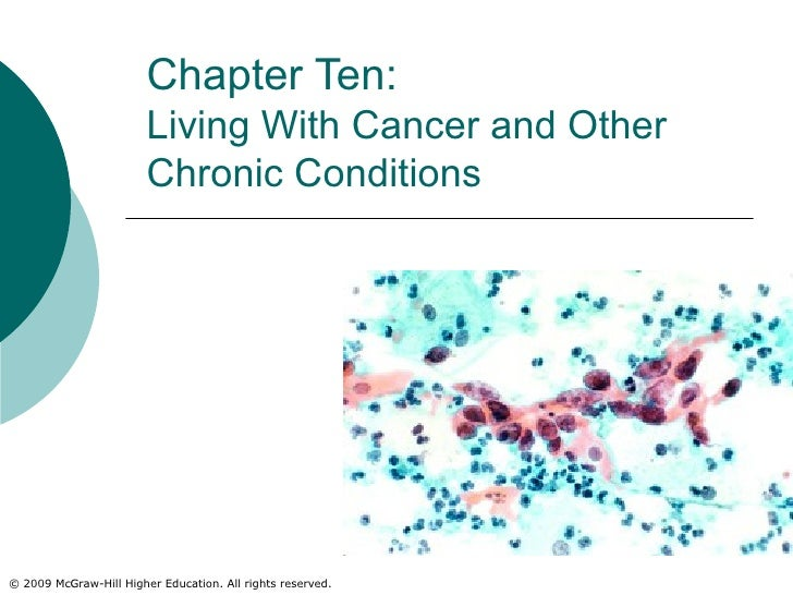 Chapter Ten:  Living With Cancer and Other Chronic Conditions