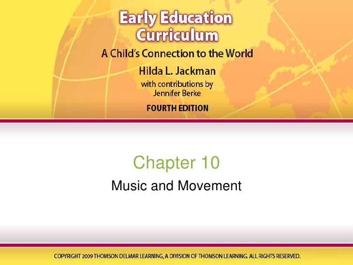 Chapter 10<br />Music and Movement<br />