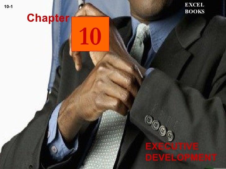 EXECUTIVE DEVELOPMENT  Chapter EXCEL BOOKS 10-1 10
