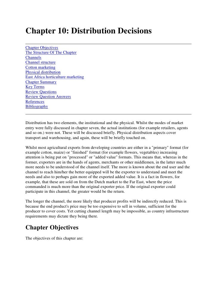 Chapter 10: Distribution Decisions<br />Chapter ObjectivesThe Structure Of The ChapterChannelsChannel structureCotton mark...