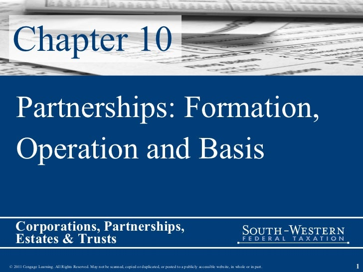 Chapter 10 Partnerships: Formation,  Operation and Basis