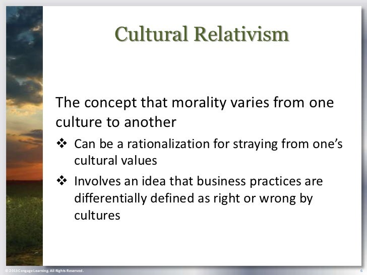 cultural relativism and global values the In a rapidly changing global society where traditional cultures under  one  example of a universal cultural value is that it is wrong to kill your.