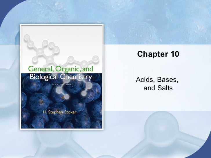 Chapter 10Acids, Bases,  and Salts