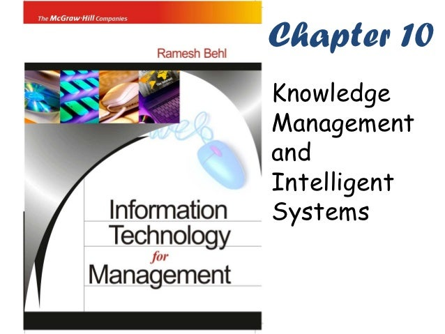 Chapter 10KnowledgeManagementandIntelligentSystems