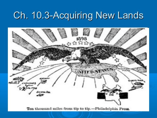 Ch. 10.3-Acquiring New Lands