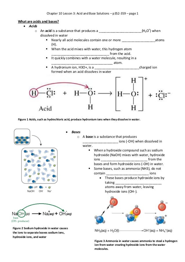 Chapter 10 Lesson 3: Acid and Base Solutions – p352-359 – page 1  What are acids and bases?  Acids o An acid is a substan...