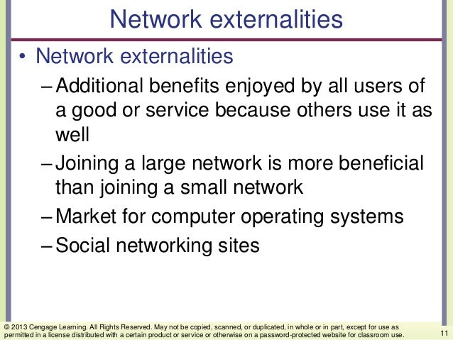 Network externalities • Network externalities –Additional benefits enjoyed by all users of a good or service because other...