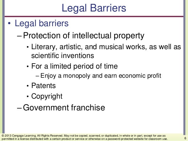 Legal Barriers • Legal barriers –Protection of intellectual property • Literary, artistic, and musical works, as well as s...