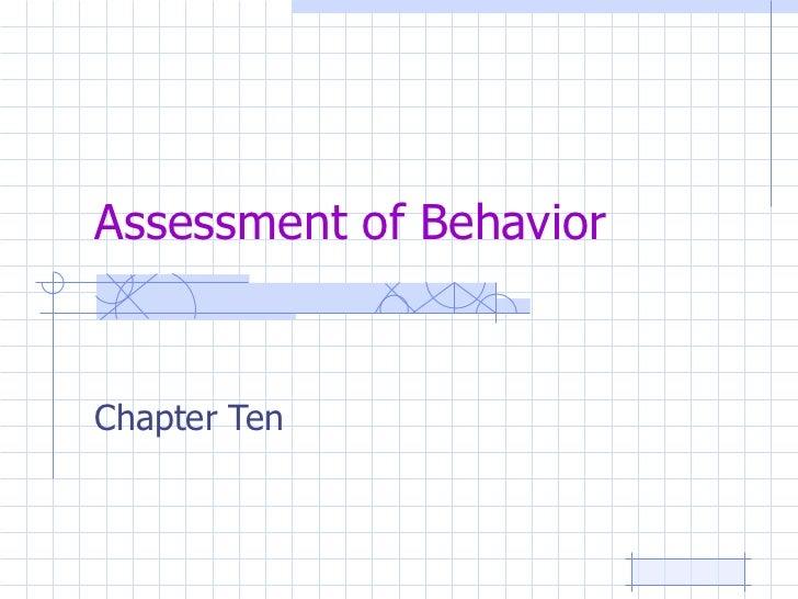 Assessment of Behavior Chapter Ten