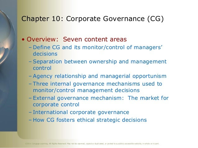 why is corporate governance used to monitor and control managerial decisions 9 corporate governance - authorstream  define corporate governance why it is used to monitor and control managers' strategic decisions 3 how ownership came to be separated from managerial control in the modern corporation principal agency relationship managerial opportunism, and describe their strategic and organizational implications in.