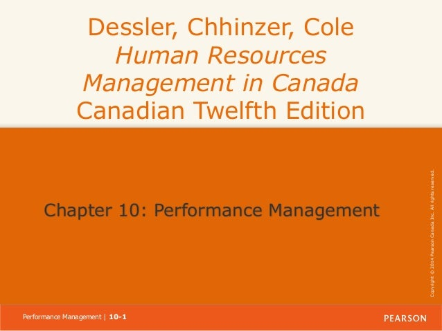 Chapter 10: Performance Management  Performance Management | 10-1  Copyright © 2014 Pearson Canada Inc. All rights reserve...