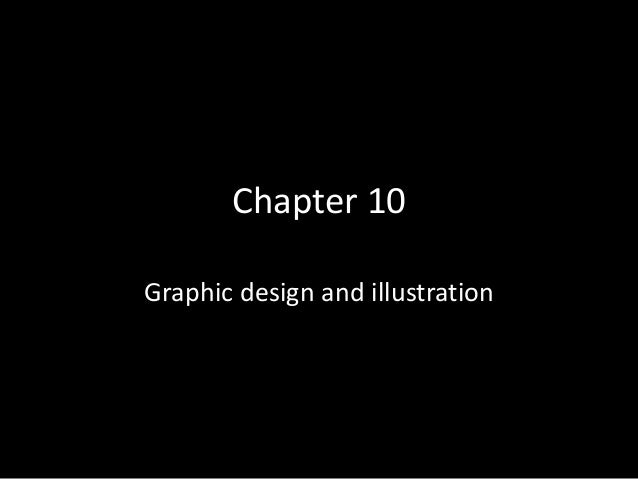 Chapter 10 Graphic design and illustration