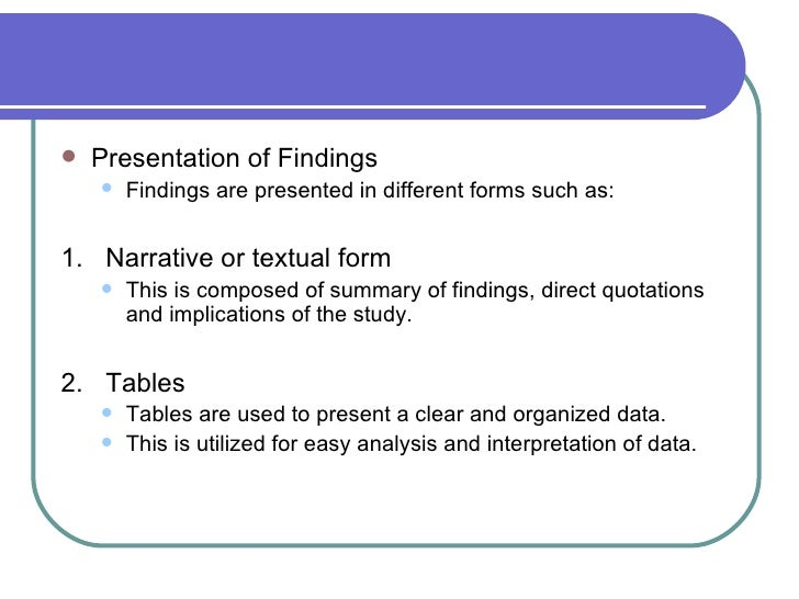 Data analysis and presentation of findings