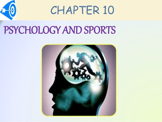 Chapter 10: Psychology and Sports Slide 2