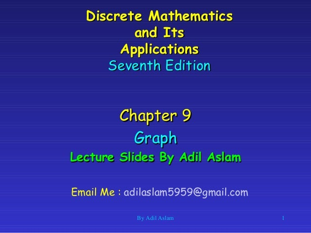 Discrete MathematicsDiscrete Mathematics and Itsand Its ApplicationsApplications Seventh EditionSeventh Edition Chapter 9C...