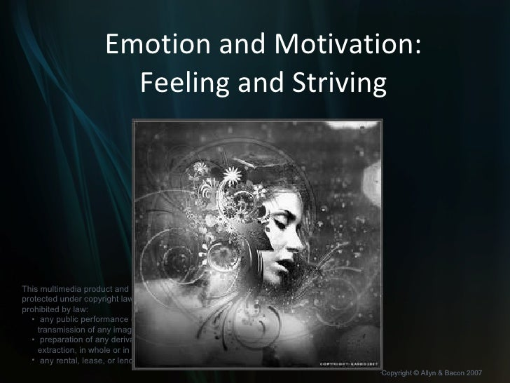 Emotion and Motivation: Feeling and Striving