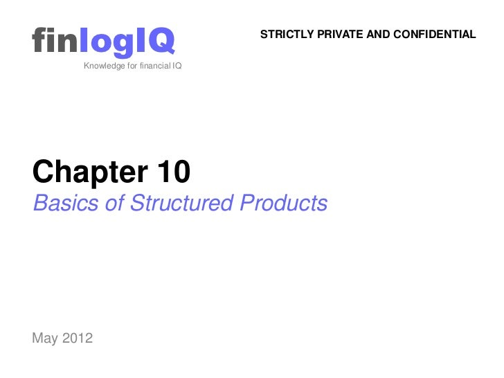 finlogIQ      Knowledge for financial IQ                                   STRICTLY PRIVATE AND CONFIDENTIALChapter 10Basi...