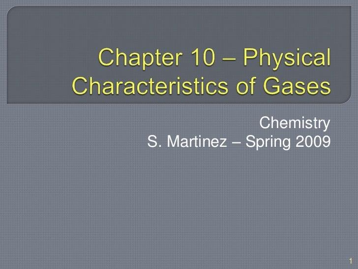 ChemistryS. Martinez – Spring 2009                            1